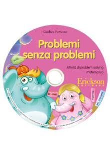 Radiospeed.it Problemi senza problemi. Attività di problem solving matematico. CD-ROM Image