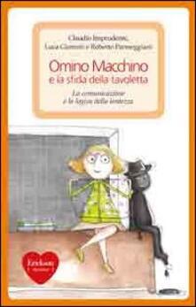 Omino Macchino e la sfida della tavoletta. La comunicazione e la logica della lentezza.pdf