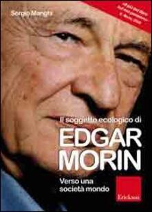 Il soggetto ecologico di Edgar Morin. Verso una società-mondo.pdf