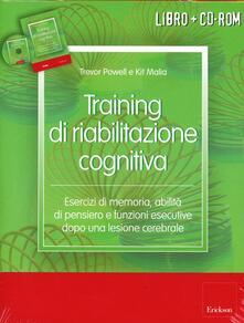 Radiosenisenews.it Training di riabilitazione cognitiva. Esercizi di memoria, attenzione, concentrazione e stimolazione cognitiva dopo una lesione cerebrale. Kit. Con CD-ROM Image