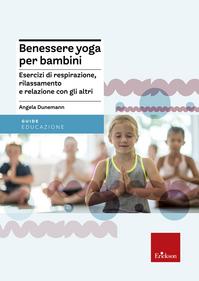 Benessere yoga per bambini....