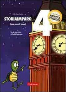 StoriaImparo. Vol. 4: Come passa il tempo.
