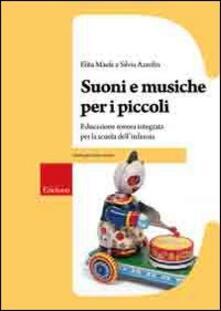 Tegliowinterrun.it Suoni e musiche per i piccoli. Educazione sonora integrata per la scuola dell'infanzia. Con CD Audio Image