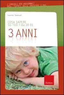 Nordestcaffeisola.it Cosa sapere su tuo figlio di 3 anni. Vol. 4 Image
