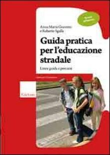 Premioquesti.it Guida pratica per l'educazione stradale. Linee guida e percorsi. Scuola primaria Image