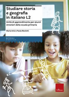 Tegliowinterrun.it Studiare storia e geografia in italiano L2. Unità didattiche per alunni stranieri della scuola primaria Image