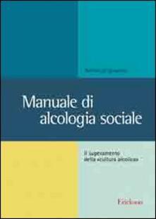 Nicocaradonna.it Manuale di alcologia sociale. Il superamento della «cultura alcolica» Image