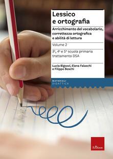 Voluntariadobaleares2014.es Lessico e ortografia. Arricchimento del vocabolario, correttezza ortografica e abilità di lettura Image