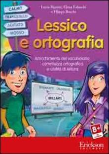 Listadelpopolo.it Lessico e ortografia. Arricchimento del vocabolario, correttezza ortografica e abilità di lettura. CD-ROM Image