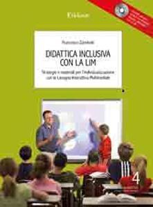 Filmarelalterita.it Didattica inclusiva con la LIM. Strategie e materiali per l'individualizzazione. Con CD-ROM Image