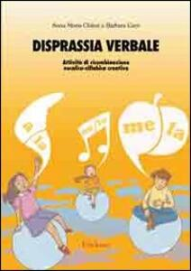 Disprassia verbale. Attività di ricombinazione vocalico-sillabica creativa. CD-ROM
