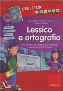 Lpgcsostenible.es Lessico e ortografia. Grammatica infantili, arrichimento del vocabolario, contestualizzazione. Con CD-ROM Image