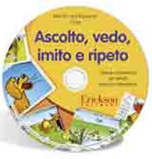 Milanospringparade.it Ascolto, vedo, imito e ripeto. Schede multimediali per attività prassico-articolatorie. CD-ROM Image