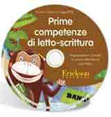 Equilibrifestival.it Prime competenze di letto-scrittura. Proposte per il curricolo di scuola dell'infanzia e primaria. CD-ROM Image