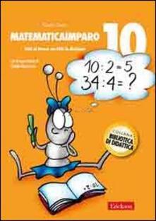 Daddyswing.es MatematicaImparo. Vol. 10: Tutti al lavoro con Lilli: la divisione. Image