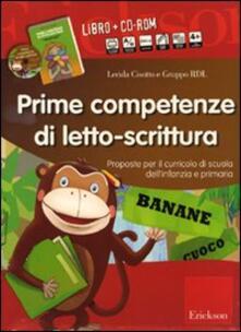 Prime competenze di letto-scrittura. Proposte per il curricolo di scuola dellinfanzia e primaria. Kit. Con CD-ROM.pdf
