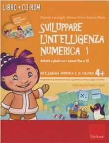 Radiosenisenews.it Sviluppare l'intelligenza numerica. Attività e giochi con i numeri fino a 10. CD-ROM. Con libro. Vol. 1 Image