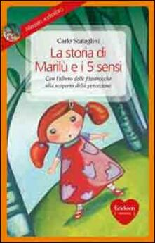Antondemarirreguera.es La storia di Marilù e i 5 sensi. Con CD Audio Image