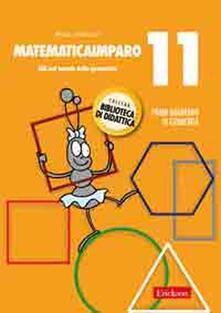 Parcoarenas.it MatematicaImparo. Vol. 11: Lilli nel mondo della geometria. Image