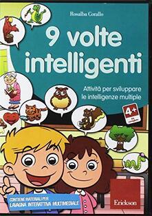 Listadelpopolo.it Nove volte intelligenti. Attività per sviluppare le intelligenze multiple. CD-ROM Image