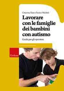 Daddyswing.es Lavorare con le famiglie dei bambini con autismo. Guida per gli operatori Image