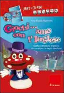 Warholgenova.it Giochi... amo con l'inglese. Con CD-ROM Image