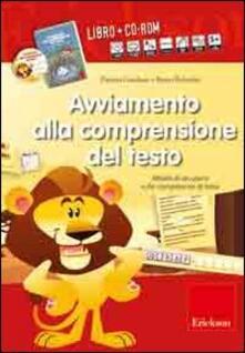 Ascotcamogli.it Avviamento alla comprensione del testo. Attività di recupero sulle competenze di base. Con CD-ROM Image