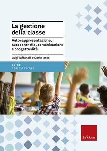 Lpgcsostenible.es La gestione della classe. Autorappresentazione, autocontrollo, comunicazione e progettualità Image