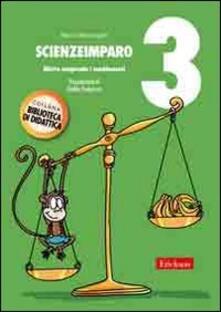 Mercatinidinataletorino.it ScienzeImparo. Vol. 3: Mietta comprende i cambiamenti. Image