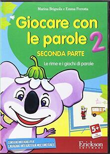 Voluntariadobaleares2014.es Giocare con le parole. Seconda parte. CD-ROM. Vol. 2: Le rime e i giochi di parole. Image