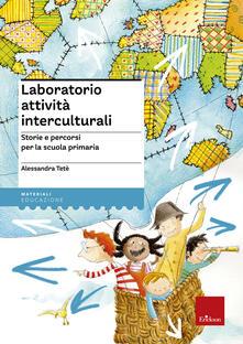 Listadelpopolo.it Laboratorio attività interculturali. Storie e percorsi per la scuola primaria Image