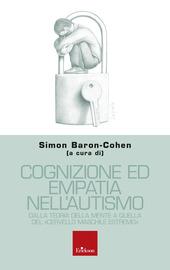 Copertina  Cognizione ed empatia nell'autismo : dalla teoria della mente a quella del cervello maschile estremo