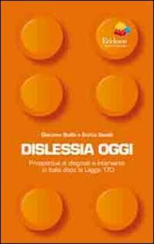 Dislessia oggi. Prospettive di diagnosi e intervento in Italia dopo la legge 170.pdf