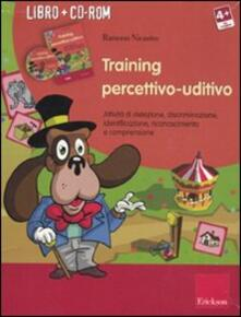 Equilibrifestival.it Training percettivo-uditivo. Attività di detezione, discriminazione, identificazione. Con CD-ROM Image
