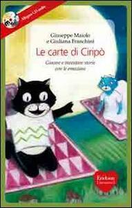 Le carte di Ciripò. Giocare e inventare storie con le emozioni. Con 34 carte. Con CD Audio