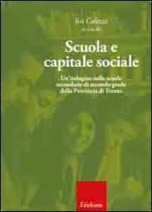 Scuola e capitale sociale. Una indagine nelle scuole secondarie di secondo grado della provincia di Trento