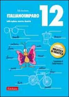 Filippodegasperi.it ItalianoImparo. Vol. 12: Lalla esplora, osserva, descrive. Image