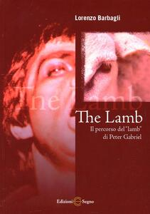 The lamb. Il percorso del «lamb» di Peter Gabriel