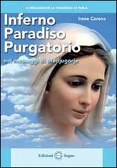 Inferno Paradiso Purgatorio nel messaggio di Medjugorje