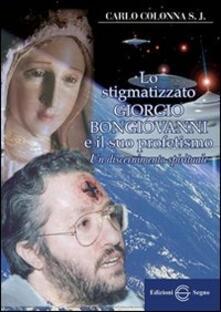 Squillogame.it Lo stigmatizzato Giorgio Bongiovanni e il suo profetismo Image