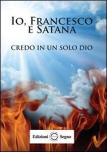 Io, Francesco e Satana