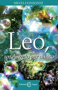 Leo, un angelo per amico