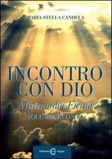 Osteriacasadimare.it Incontro con Dio. Vol. 2 Image