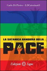 La satanica bandiera della pace