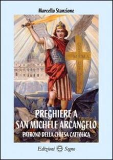Winniearcher.com Preghiere a san Michele Arcangelo Image
