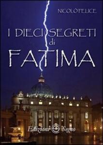 I dieci segreti di Fatima