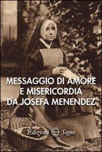 Messaggio di amore e misericordia da Josefa Menendez