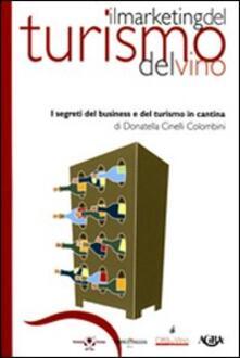 Ascotcamogli.it Il marketing del turismo del vino. I segreti del business e del turismo in cantina Image