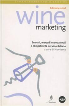 Amatigota.it Wine marketing. Scenari, mercati internazionali e competitività del vino italiano Image