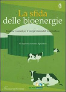 Camfeed.it La sfida delle bioenergie. Tendenze e scenari per le energie rinnovabili in agricoltura. 12° Rapporto Nomisma agricoltura Image